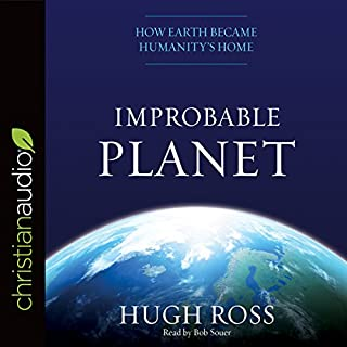 Improbable Planet     How Earth Became Humanity's Home              By:                                                                                                                                 Hugh Ross                               Narrated by:                                                                                                                                 Bob Souer                      Length: 7 hrs and 53 mins     3 ratings     Overall 3.7