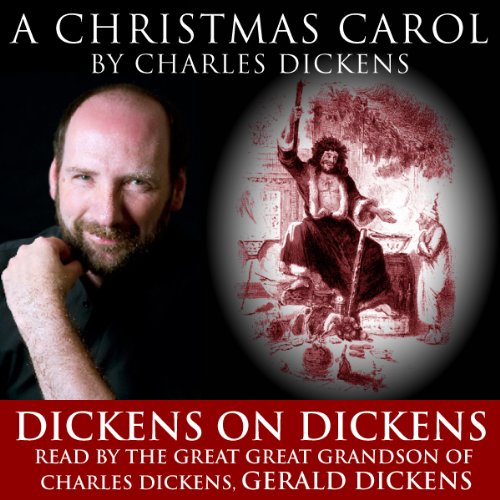 A Christmas Carol: Dickens on Dickens audiobook cover art