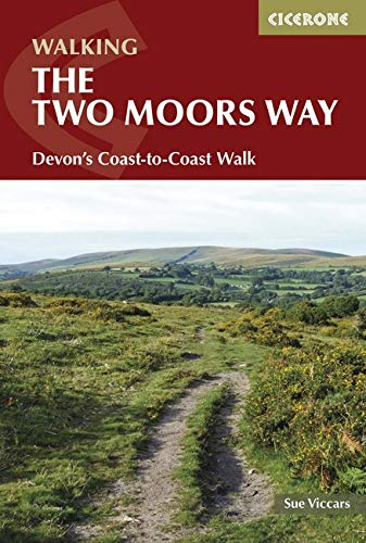 The Two Moors Way: Devon's Coast to Coast (Cicerone Walking Guide)