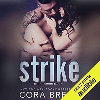 Strike     Gentry Generations              By:                                                                                                                                 Cora Brent                               Narrated by:                                                                                                                                 Brian Ingram,                                                                                        Desiree Fultz                      Length: 7 hrs and 20 mins     5 ratings     Overall 3.8