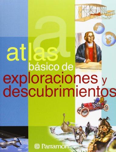 Atlas básico de exploraciones y descubrimientos (Atlas básicos)
