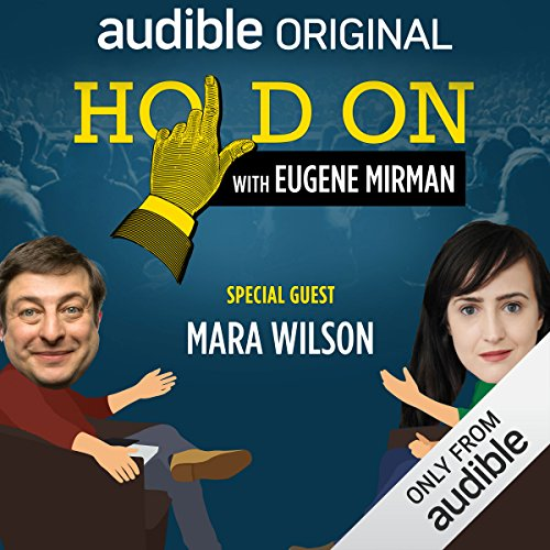 Ep. 14: Boston Comedy Festival: Mara Wilson (Hold On with Eugene Mirman) audiobook cover art