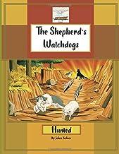 The Shepherds Watchdog's: Hunted