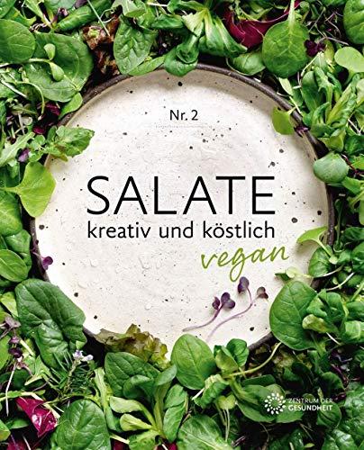 Salate: kreativ und köstlich vegan