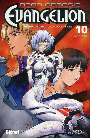Neon Genesis Evangelion - Tome 10: Larmes
