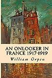 An Onlooker in France 1917-1919 - William Orpen