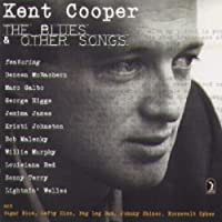 The Blues and Other Songs by Kent Cooper (2003-11-29)