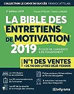 La bible des entretiens de motivation et de personnalité - Concours d'entrée des écoles de commerce et de management de Franck Attelan