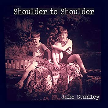 Shoulder to Shoulder (with Susanna Goodright)