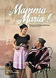 Mamma Maria ! Recettes familiales siciliennes