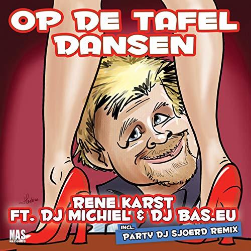 Op de tafel dansen (feat. DJ Michie…