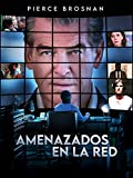Amenazados en la red