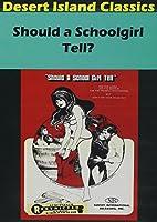 Should a Schoolgirl Tell / [DVD] [Import]