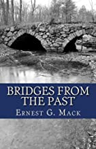 Bridges From the Past: An Introductory Sketch to the History of Methuen