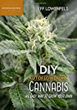 DIY Autoflowering Cannabis: An Easy Way to Grow Your Own (Homegrown City Life, 7)