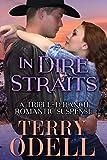 In Dire Straits: A Triple-D Ranch Romantic Suspense (English Edition)