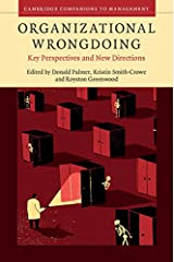 Organizational Wrongdoing: Key Perspectives and New Directions (Cambridge Companions to Management) Kindle Edition