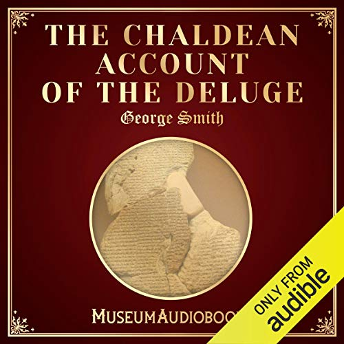 The Chaldean Account of the Deluge audiobook cover art