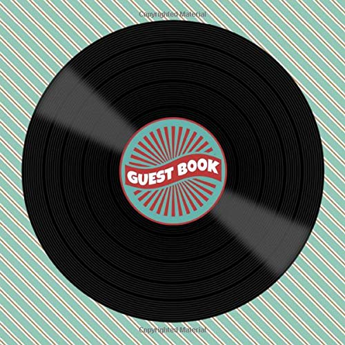 Guest Book: Retro / Vintage Vinyl Record Album Guest Book for Music Lovers - Nostalgic Sign in Book for 1940s 1950s 1960s 1970s or 1980s Themed ... for Email, Name and Address - Square Size