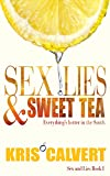 Sex, Lies & Sweet Tea (Sex and Lies Book 1)