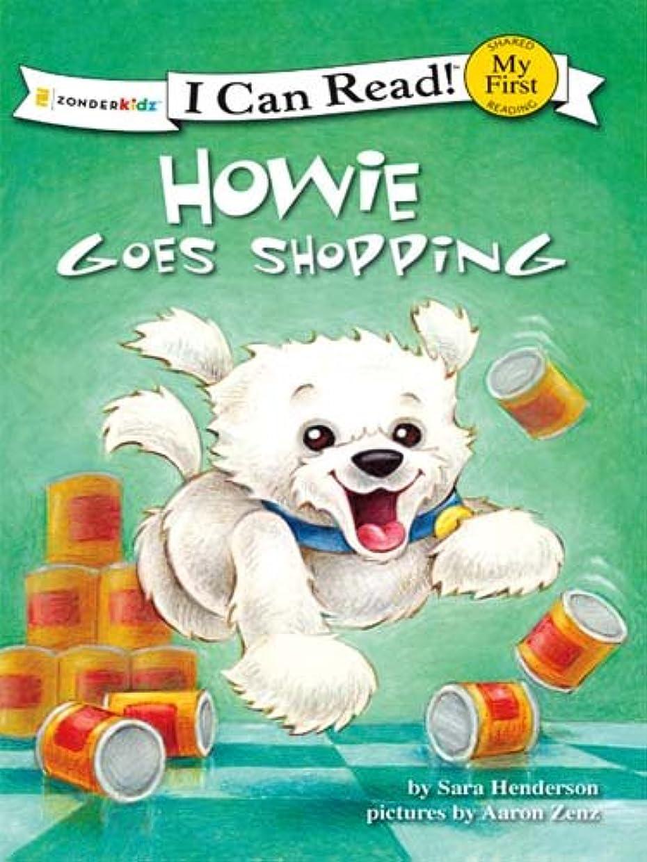 バッグ合法矢Howie Goes Shopping (I Can Read! / Howie Series) (English Edition)