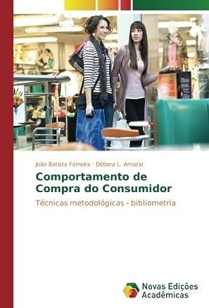 Comportamento de Compra do Consumidor: Técnicas metodológicas - bibliometria