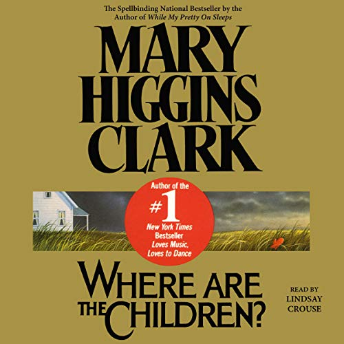 Where Are the Children? audiobook cover art