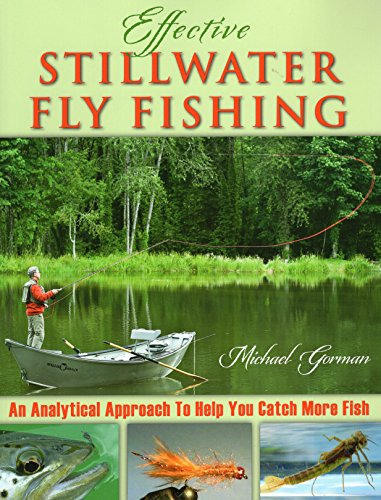 Effective Stillwater Fly Fishing...