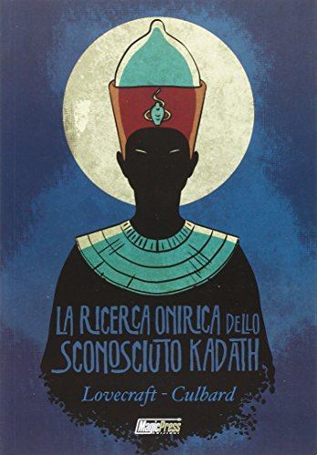 La ricerca onirica dello sconosciuto Kadath