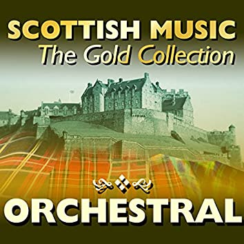 Scottish Music: The Gold Collection, Orchestral