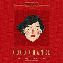 Coco Chanel (Life Portraits) by Zena Alkayat (2015-09-03)