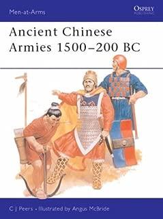 Ancient Chinese Armies, 1500 B.C.-200 B.C. (Men-at-Arms) by C.J. Peers (22-Mar-1990) Paperback