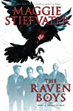 Stiefvater, M: The Raven Boys (The Raven Cycle, Book 1) - Maggie Stiefvater