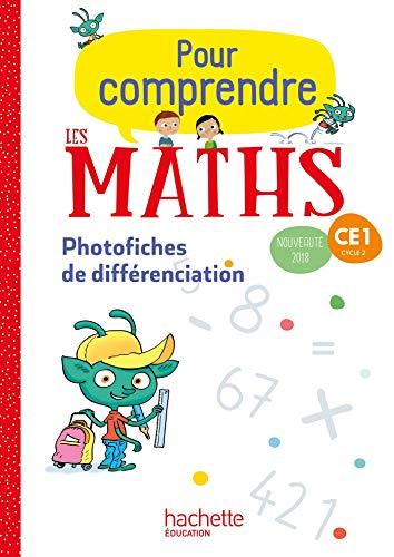 Pour comprendre les maths CE1 - Photofiches - Ed. 2018