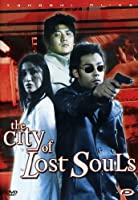 The City Of Lost Souls [Italian Edition]