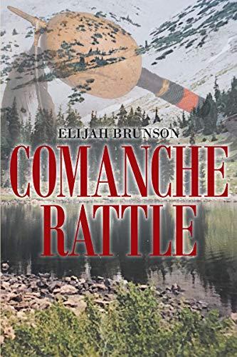 Comanche Rattle (English Edition)