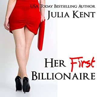 Her First Billionaire     BBW Romance, Book 1              By:                                                                                                                                 Julia Kent                               Narrated by:                                                                                                                                 Noah Michael Levine                      Length: 1 hr and 53 mins     93 ratings     Overall 3.9