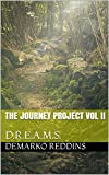 The Journey Project Vol II: D.R.E.A.M.S. (English Edition)