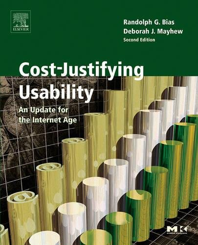 Cost-Justifying Usability: An Update for the Internet Age (Interactive Technologies)