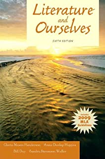 Literature and Ourselves: 2009 MLA Update (6th Edition)