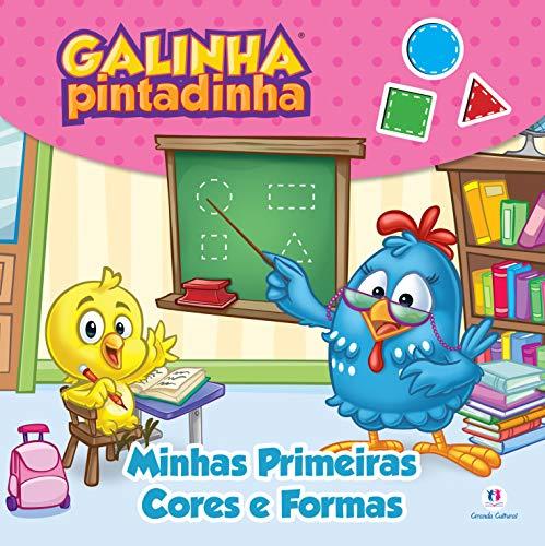 Galinha Pintadinha - Minhas primeiras cores: Minhas Primeiras Cores e Formas
