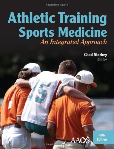 Athletic Training And Sports Medicine: An Integrated Approach by Starkey, Chad (2012)...