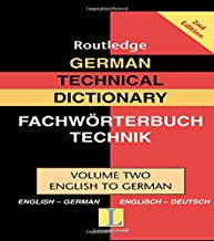 German Technical Dictionary (Volume 2) (Routledge Bilingual Specialist Dictionaries)