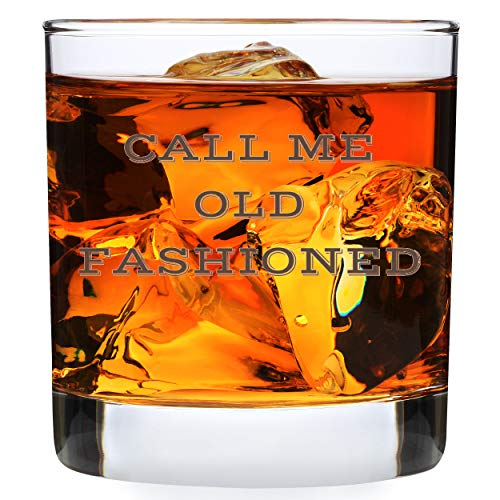 Call Me Old Fashioned Glass - Funny Whiskey Lowball Glasses Gifts Men Women - Unique Birthday Gift Presents Best Friend Dad Son Husband Mom Wife - 11 oz Unique Bourbon Scotch Rocks Bar Cups