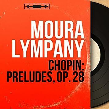 Chopin: Préludes, Op. 28 (Mono Version)