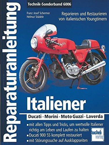 Italiener: Ducati - Morini - Moto-Guzzi - Laverda