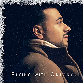 Flying with Antony