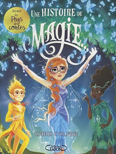Une histoire de magie - tome 1 (1)