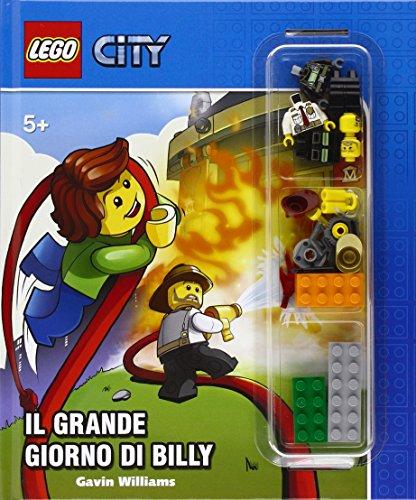 Il grande giorno di Billy. Lego City. Ediz. illustrata. Con gadget