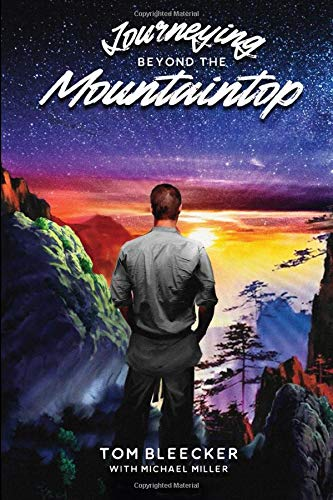 Journeying Beyond the Mountaintop